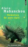 Mémoires de porc-épic . Alain Mabanckou